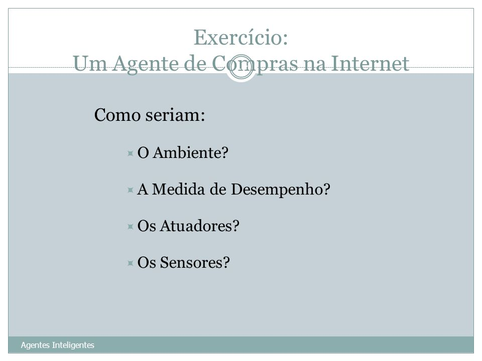 Exercício: Um Agente de Compras na Internet
