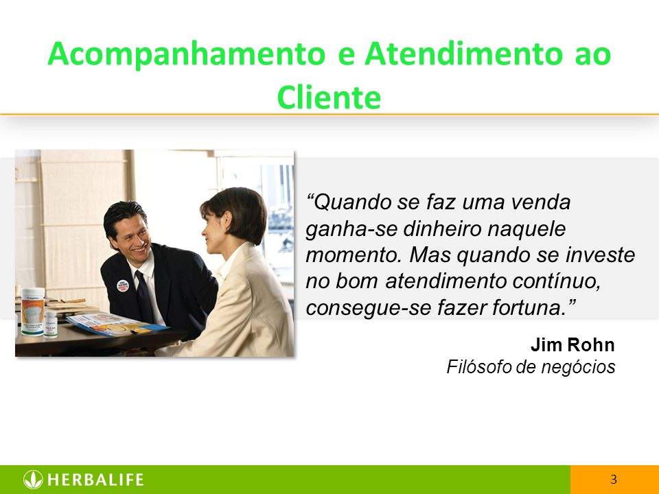 Acompanhamento e Atendimento ao Cliente