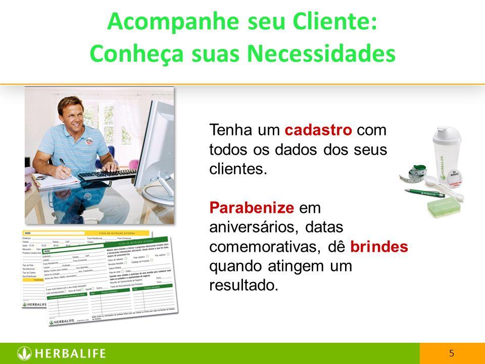 Acompanhe seu Cliente: Conheça suas Necessidades