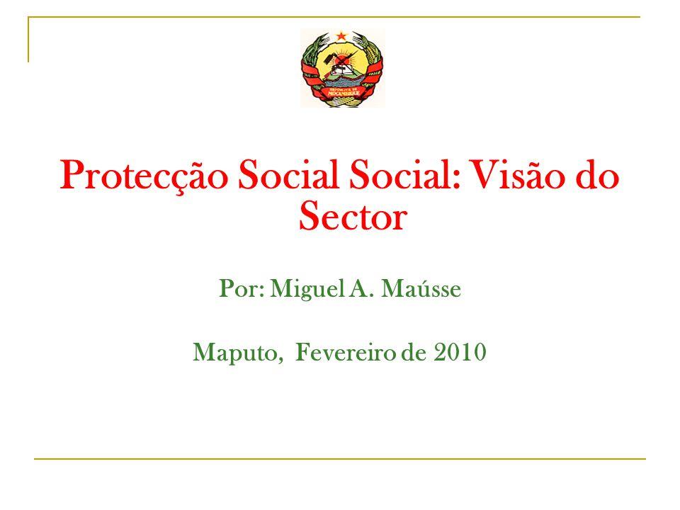 Protecção Social Social: Visão do Sector