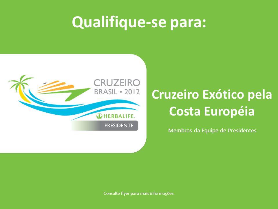 Cruzeiro Exótico pela Costa Européia