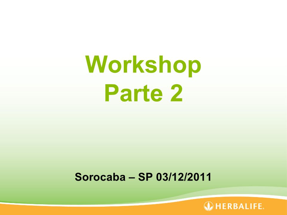 Workshop Parte 2 Sorocaba – SP 03/12/2011