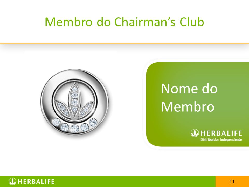 Membro do Chairman's Club