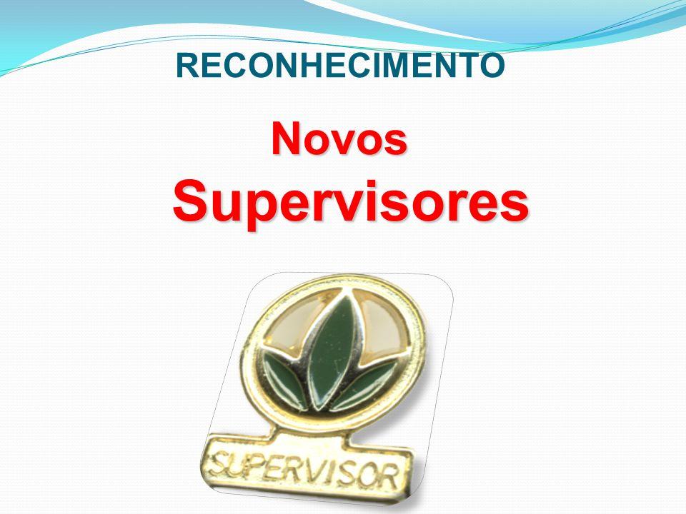 RECONHECIMENTO Novos Supervisores 23