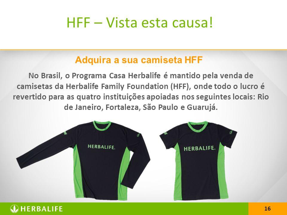 Adquira a sua camiseta HFF
