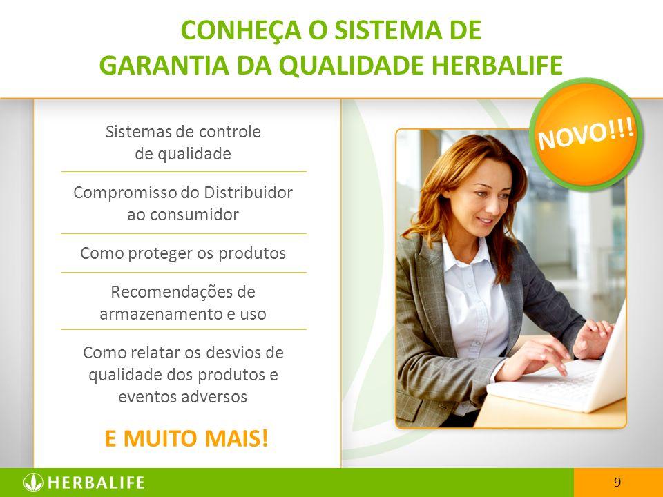 CONHEÇA O SISTEMA DE GARANTIA DA QUALIDADE HERBALIFE