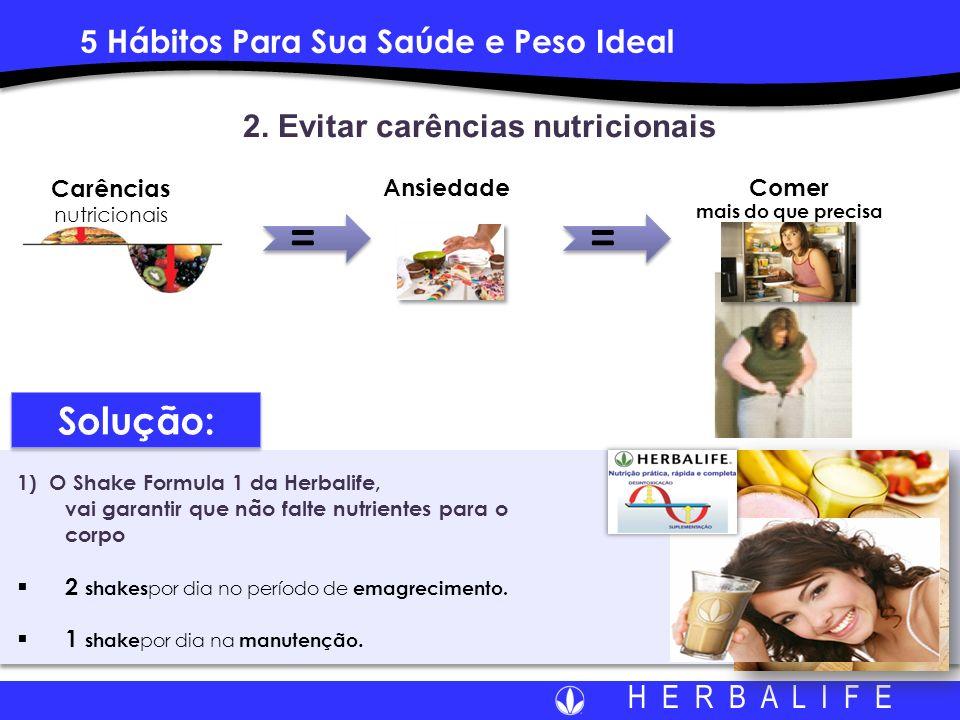 2. Evitar carências nutricionais