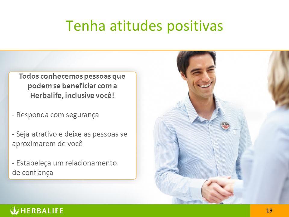 Tenha atitudes positivas