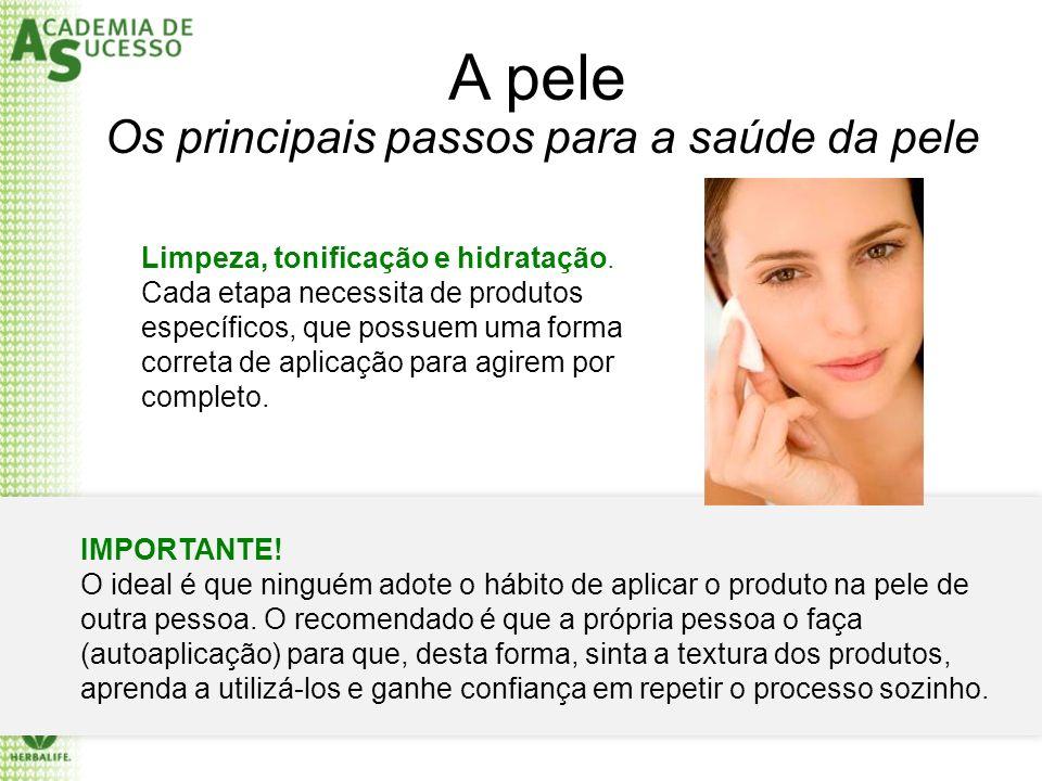 A pele Os principais passos para a saúde da pele