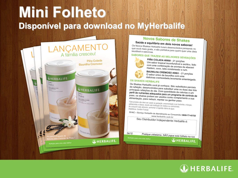 Mini Folheto Disponível para download no MyHerbalife