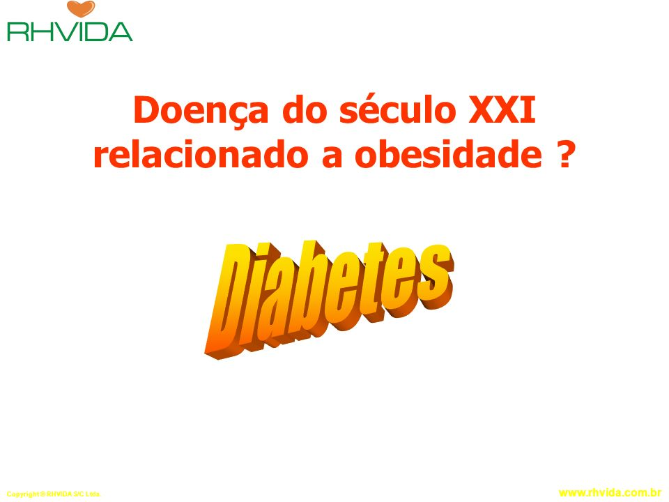 Doença do século XXI relacionado a obesidade