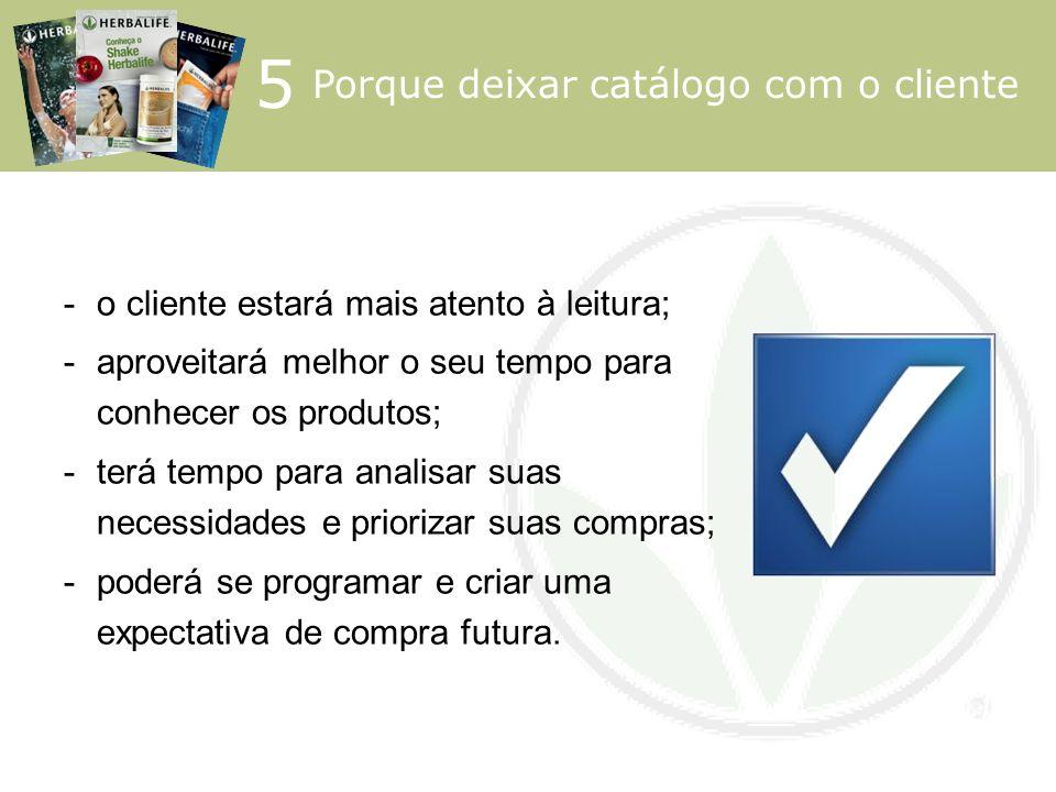 5 Porque deixar catálogo com o cliente
