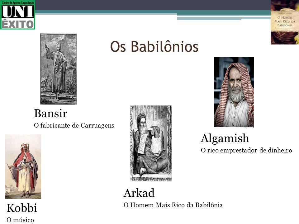 Os Babilônios Bansir Algamish Arkad Kobbi O fabricante de Carruagens