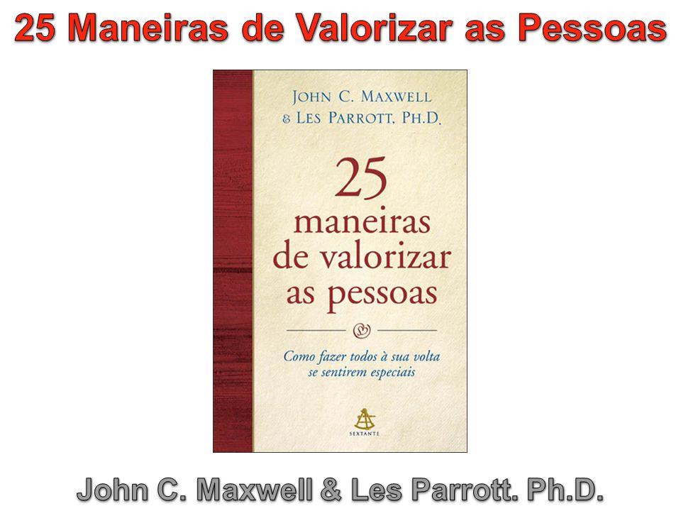 25 Maneiras de Valorizar as Pessoas