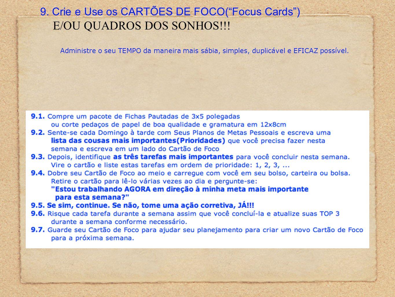 9. Crie e Use os CARTÕES DE FOCO( Focus Cards ) E/OU QUADROS DOS SONHOS!!.