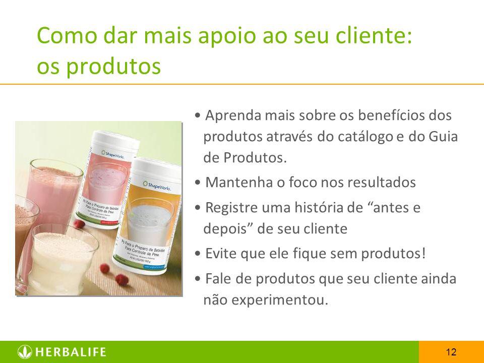 Como dar mais apoio ao seu cliente: os produtos