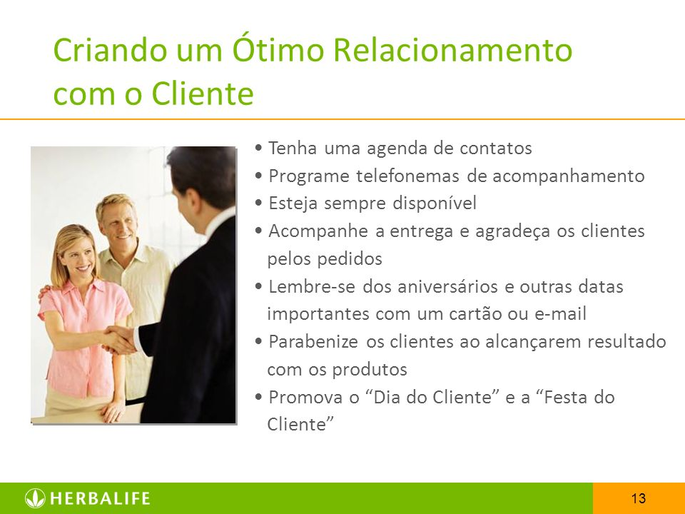 Criando um Ótimo Relacionamento com o Cliente