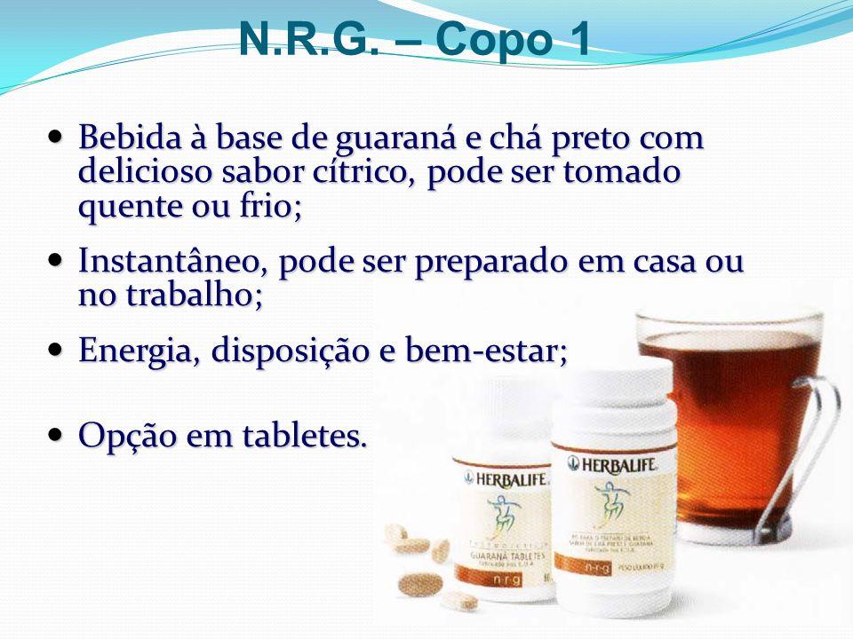 N.R.G. – Copo 1Bebida à base de guaraná e chá preto com delicioso sabor cítrico, pode ser tomado quente ou frio;