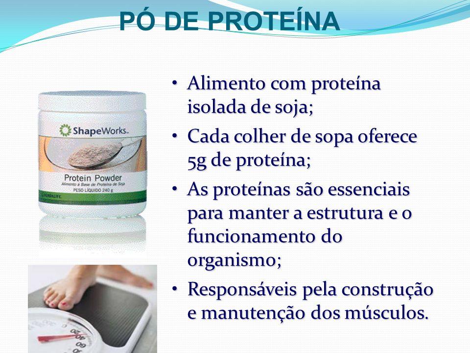PÓ DE PROTEÍNA Alimento com proteína isolada de soja;