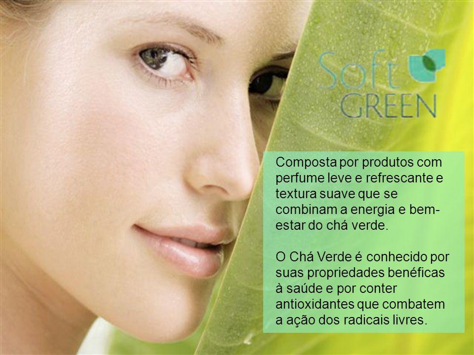 Composta por produtos com perfume leve e refrescante e textura suave que se combinam a energia e bem- estar do chá verde.