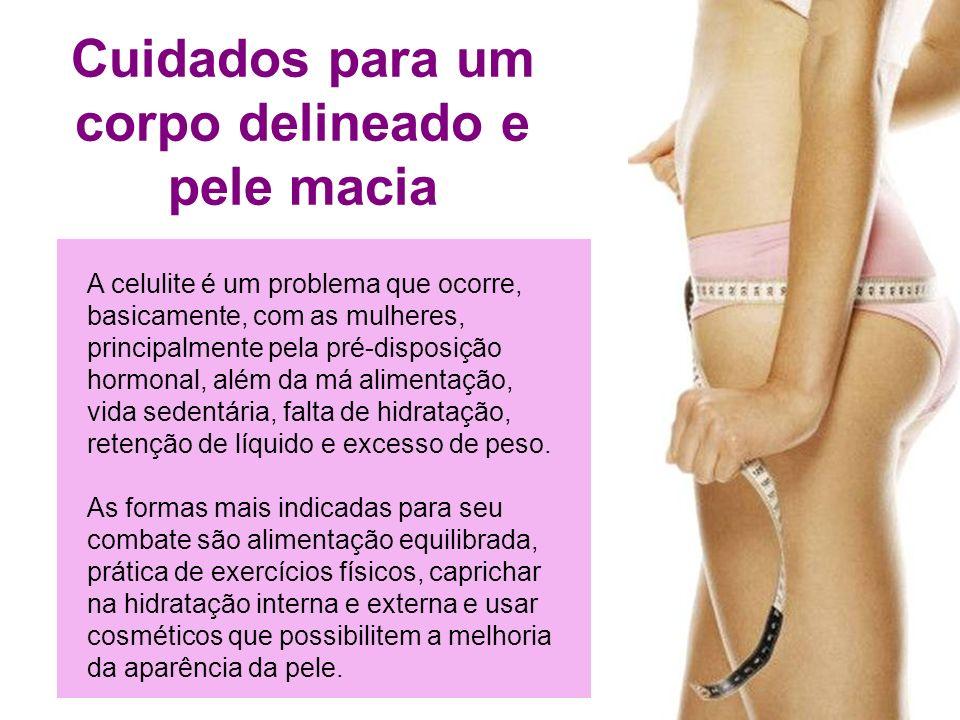 Cuidados para um corpo delineado e pele macia