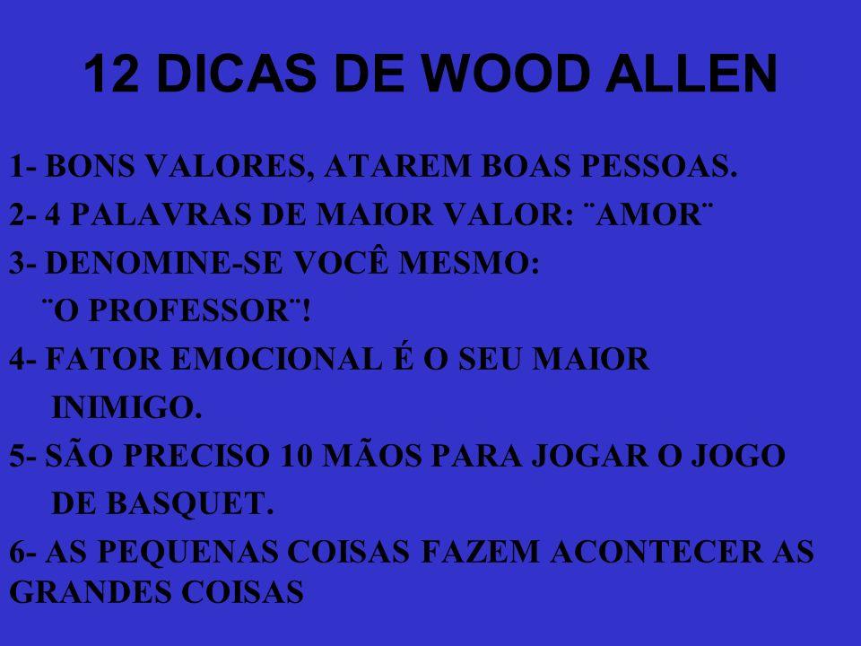 12 DICAS DE WOOD ALLEN