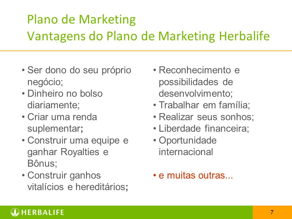 Plano de Marketing Vantagens do Plano de Marketing Herbalife