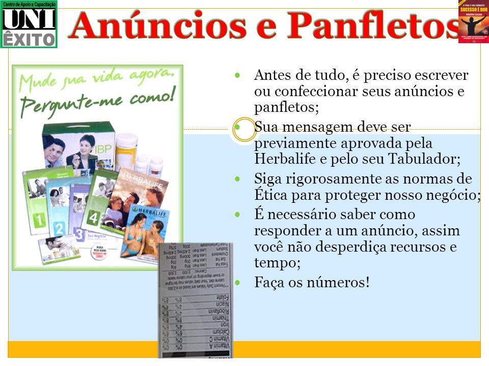 Anúncios e Panfletos Antes de tudo, é preciso escrever ou confeccionar seus anúncios e panfletos;