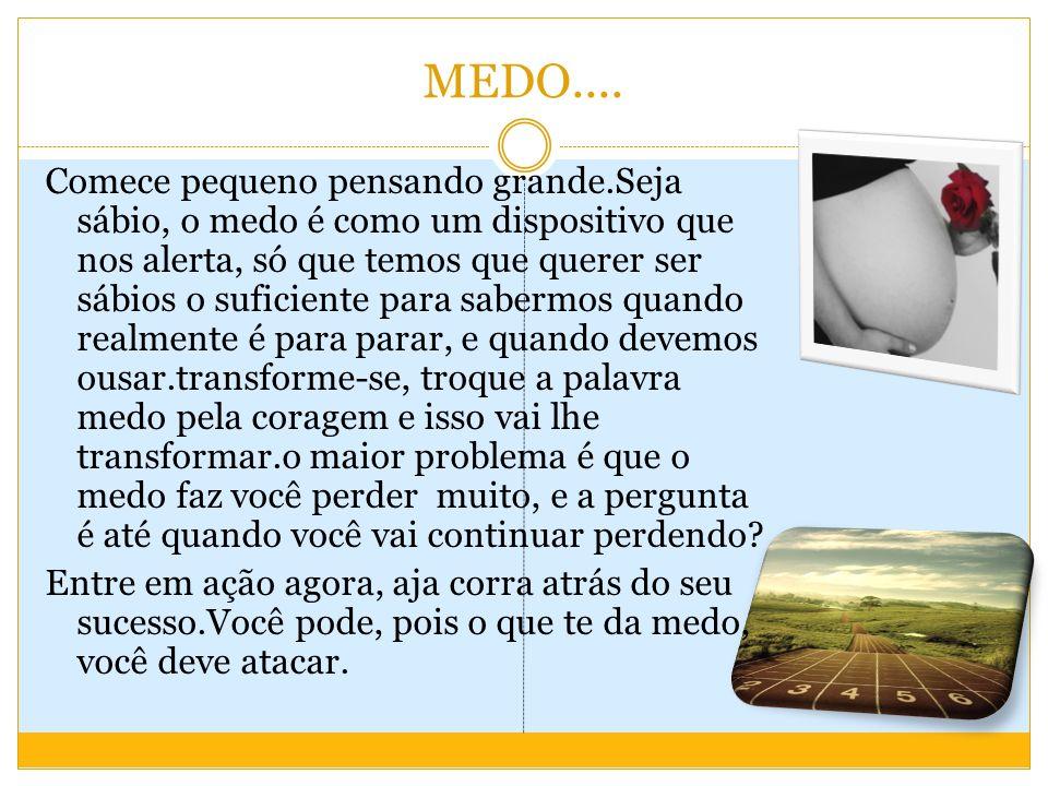 MEDO....