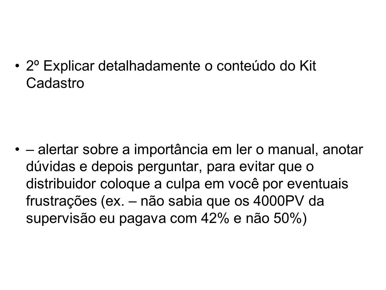 2º Explicar detalhadamente o conteúdo do Kit Cadastro