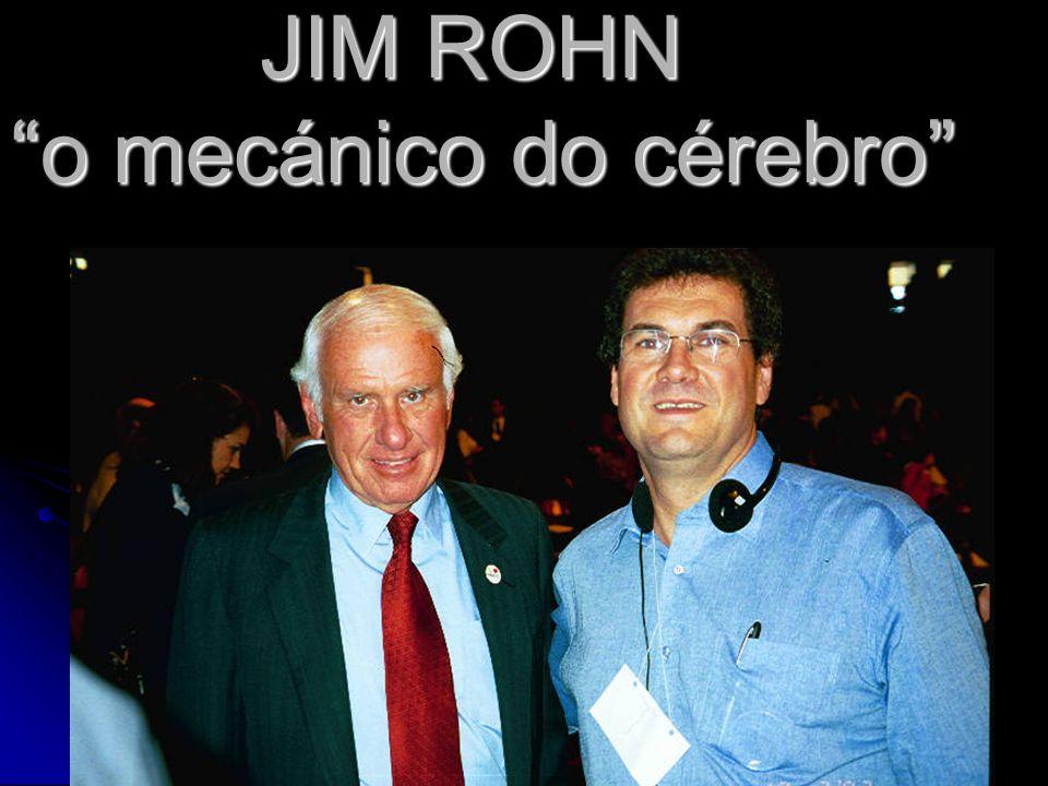 JIM ROHN o mecánico do cérebro