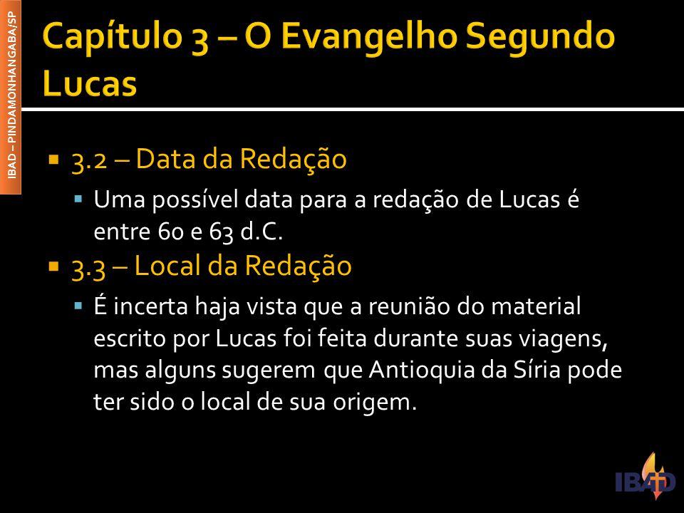 Capítulo 3 – O Evangelho Segundo Lucas