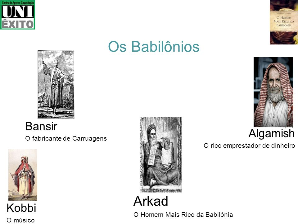 Os Babilônios Arkad Bansir Algamish Kobbi O fabricante de Carruagens
