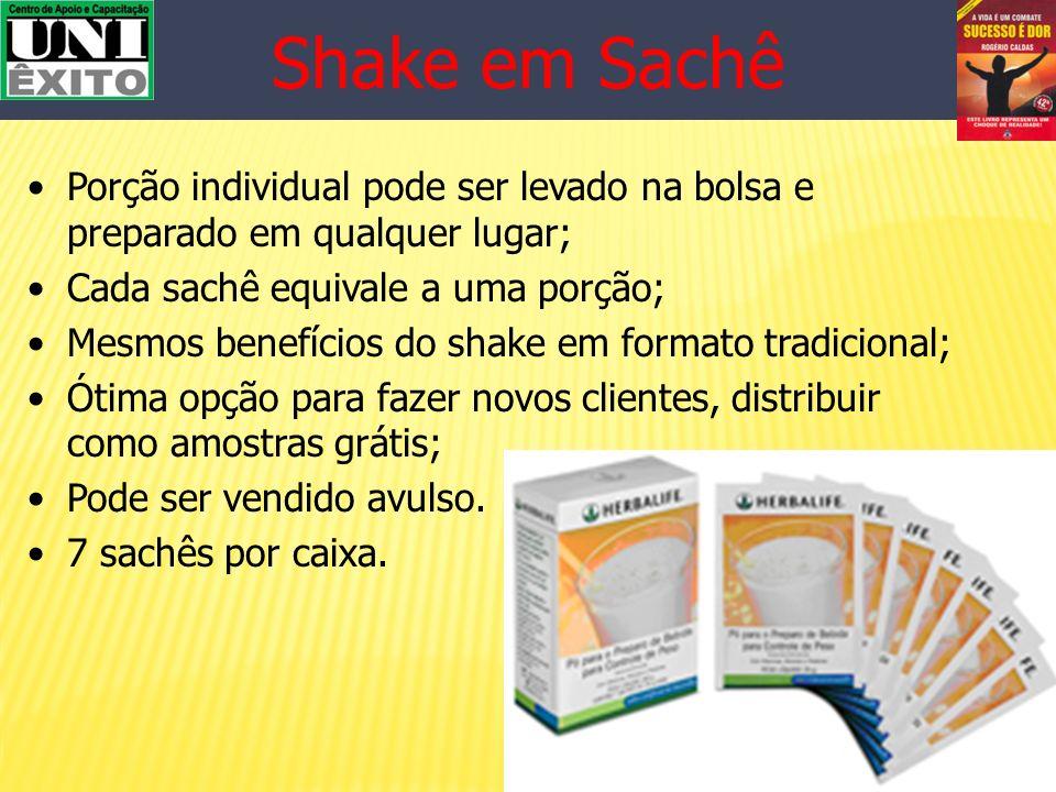 Shake em Sachê Porção individual pode ser levado na bolsa e preparado em qualquer lugar; Cada sachê equivale a uma porção;