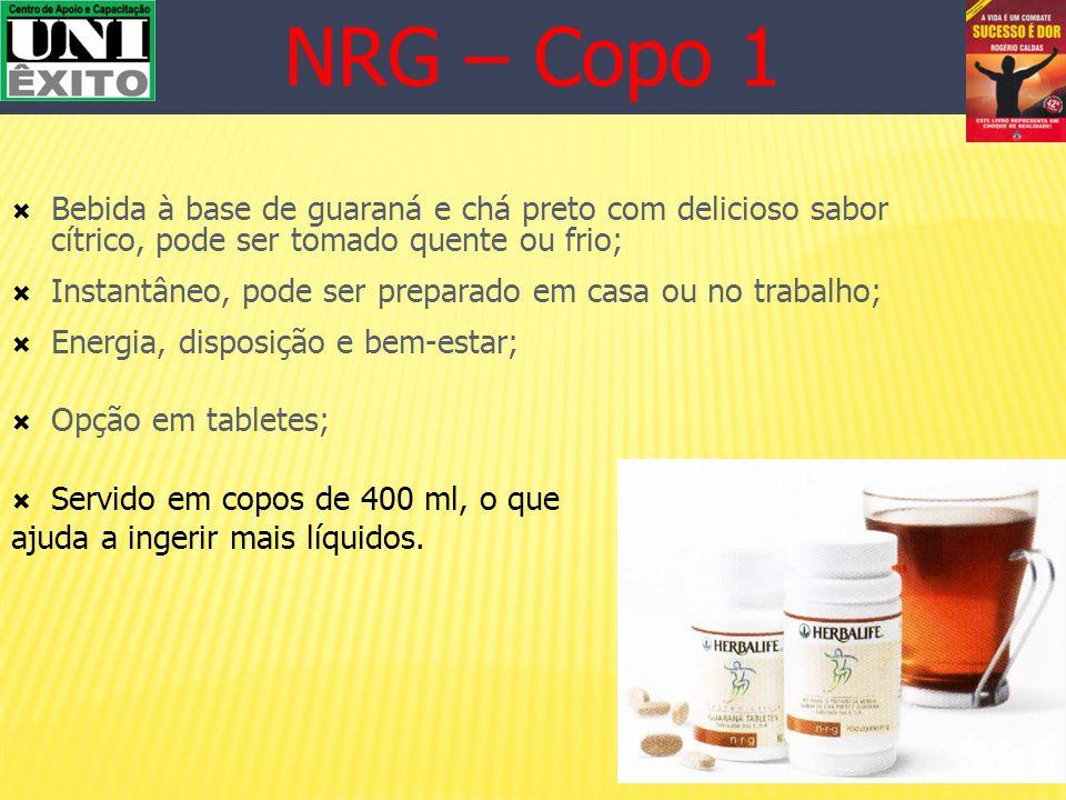 NRG – Copo 1 Bebida à base de guaraná e chá preto com delicioso sabor cítrico, pode ser tomado quente ou frio;