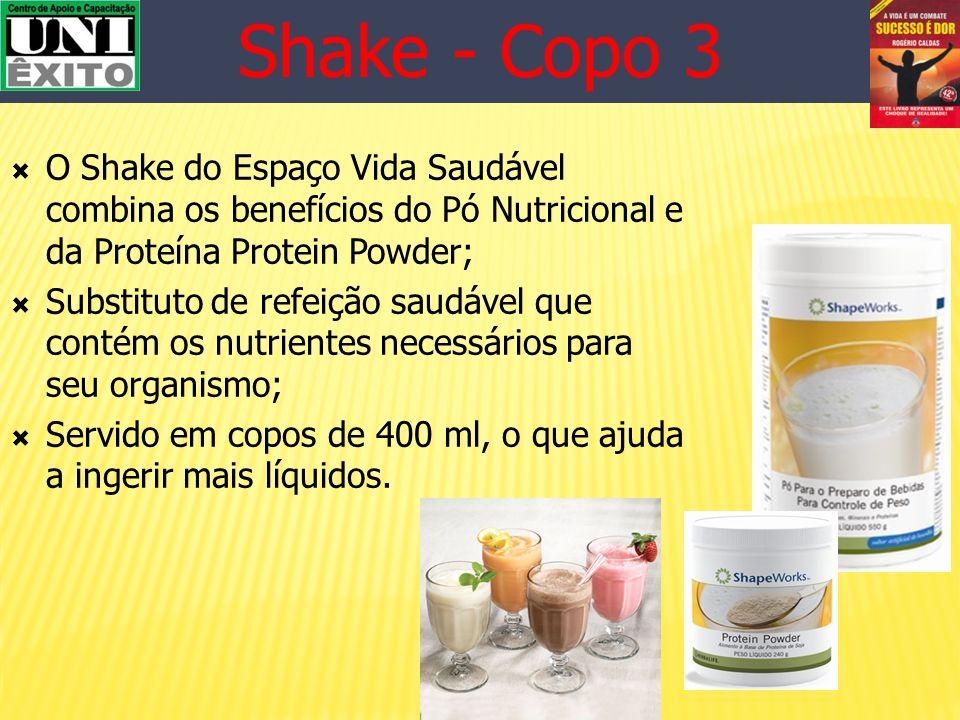 Shake - Copo 3 O Shake do Espaço Vida Saudável combina os benefícios do Pó Nutricional e da Proteína Protein Powder;