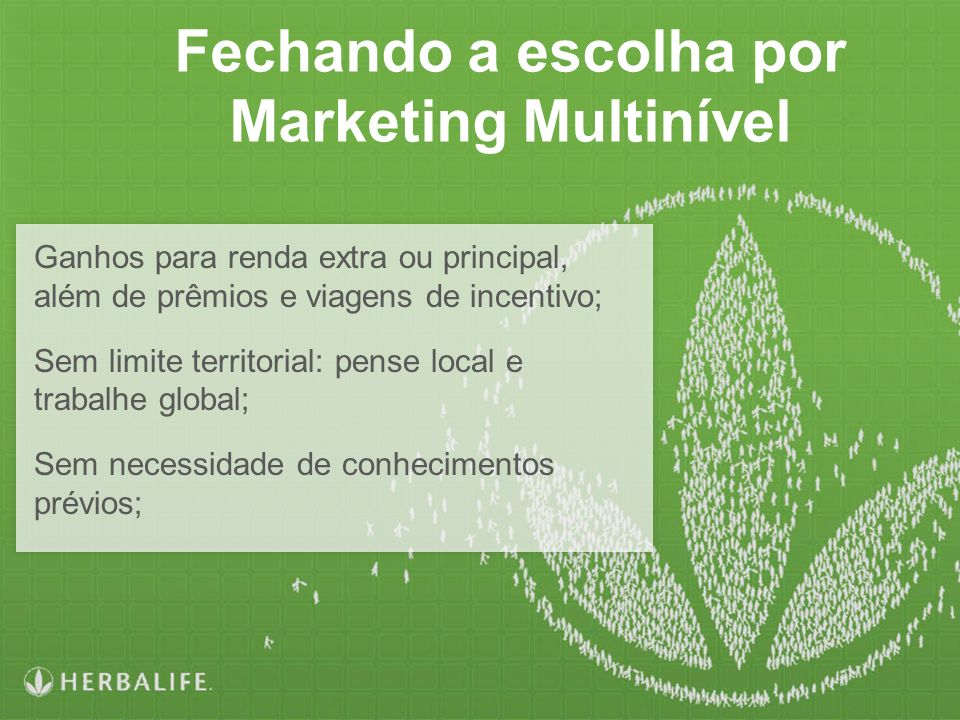 Fechando a escolha por Marketing Multinível