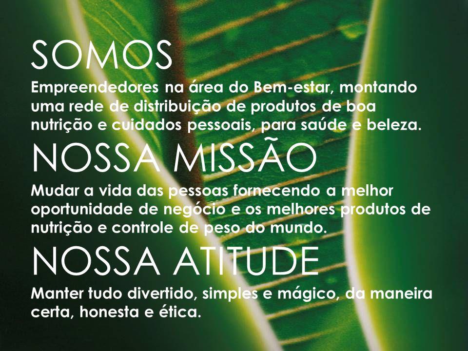 SOMOS NOSSA MISSÃO NOSSA ATITUDE