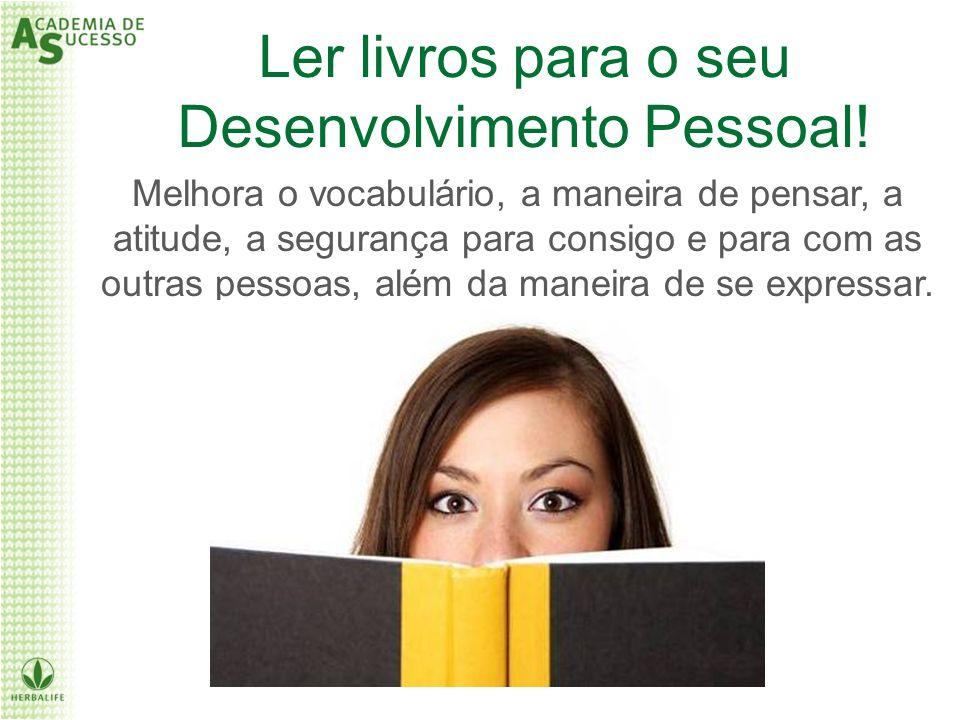 Ler livros para o seu Desenvolvimento Pessoal!
