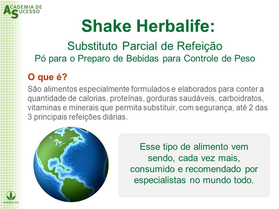 Shake Herbalife: Substituto Parcial de Refeição Pó para o Preparo de Bebidas para Controle de Peso.