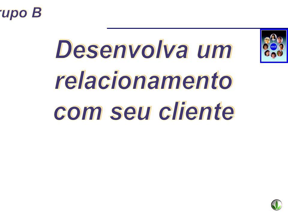 Desenvolva um relacionamento com seu cliente