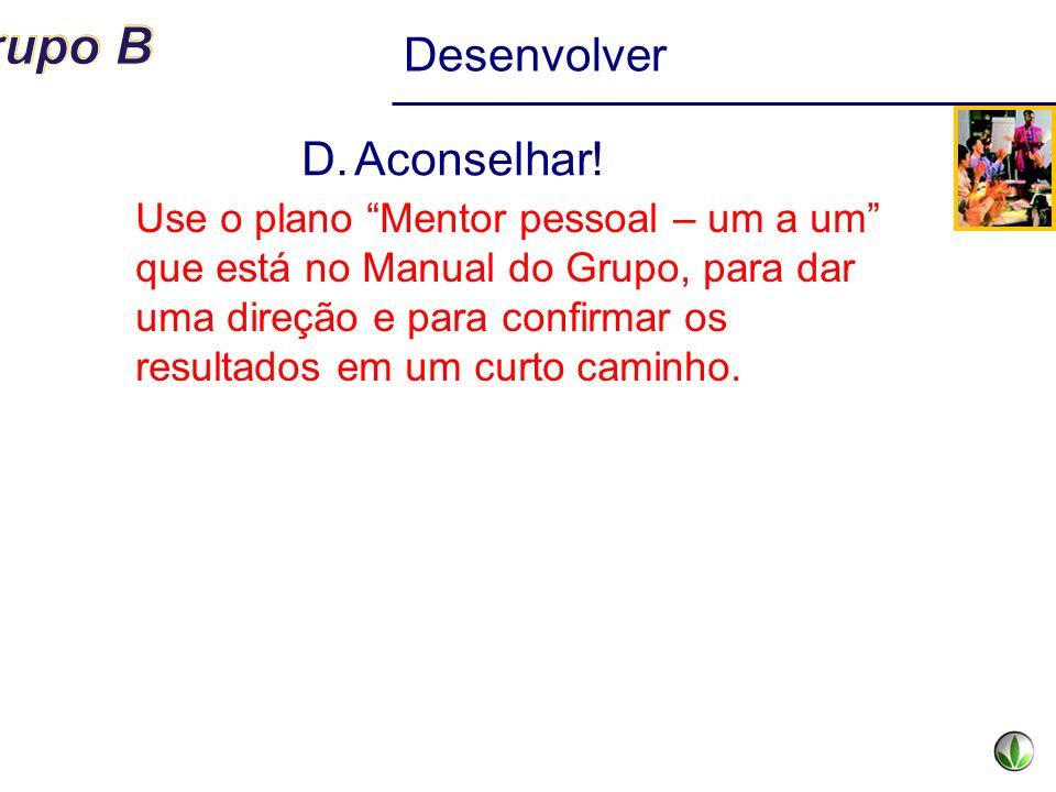 Desenvolver Aconselhar!