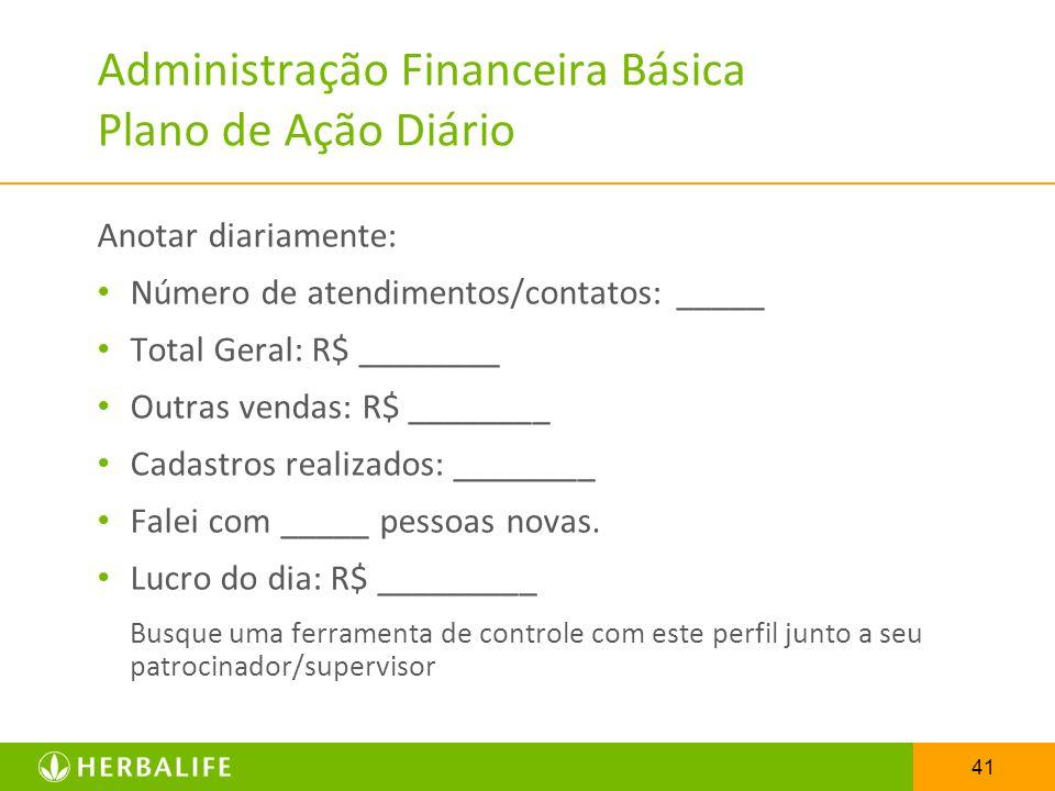 Administração Financeira Básica Plano de Ação Diário