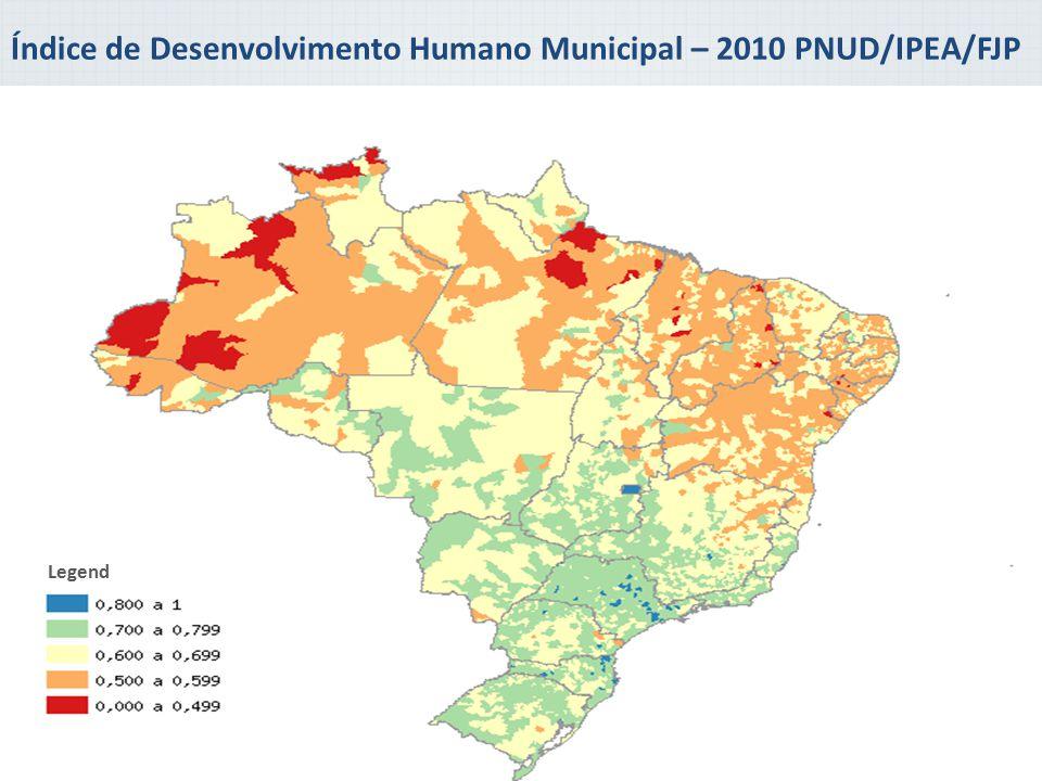 Índice de Desenvolvimento Humano Municipal – 2010 PNUD/IPEA/FJP