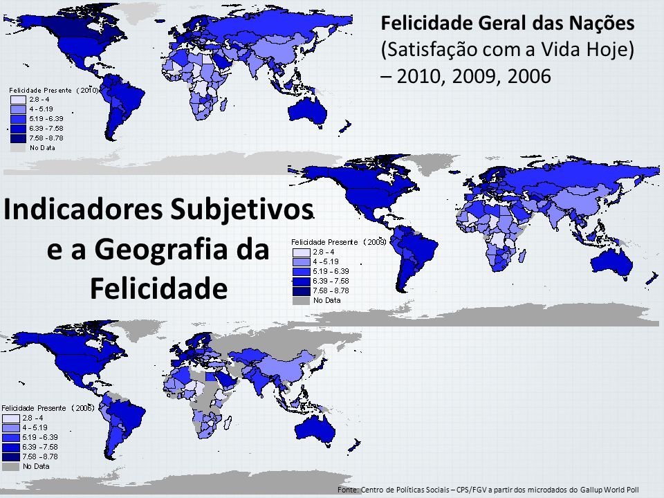 Indicadores Subjetivos e a Geografia da Felicidade