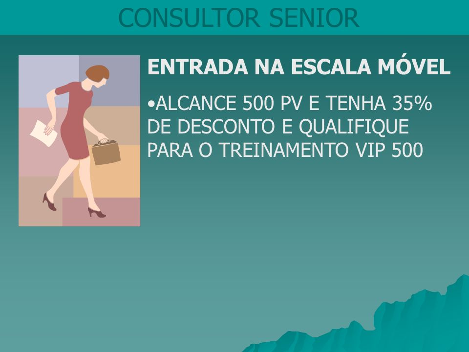 CONSULTOR SENIOR ENTRADA NA ESCALA MÓVEL