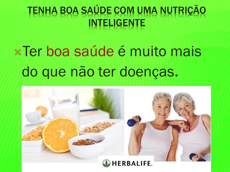 Tenha Boa saúde com uma nutrição inteligente