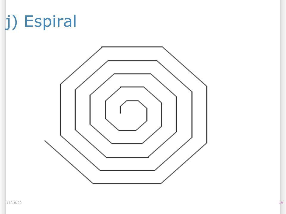 14/10/09 j) Espiral 14/10/09 19