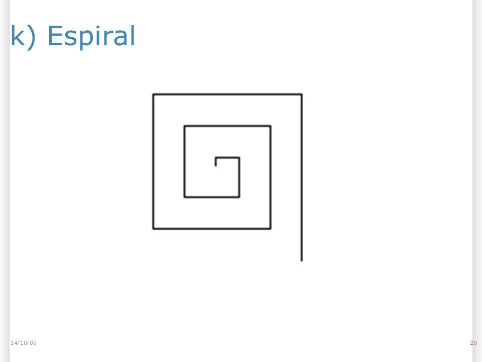 14/10/09 k) Espiral 14/10/09 20