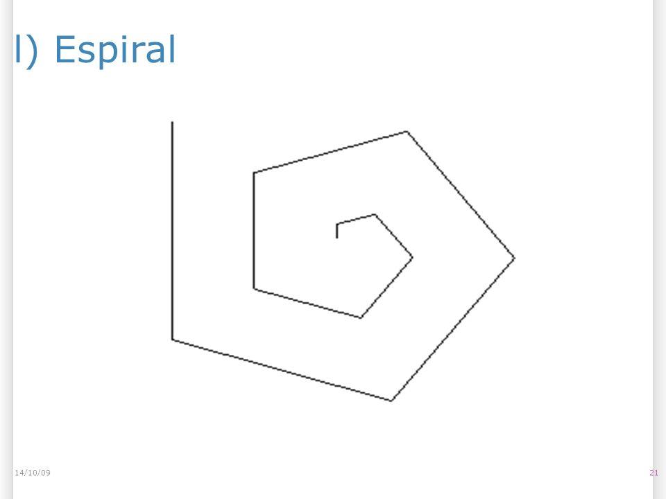 14/10/09 l) Espiral 14/10/09 21